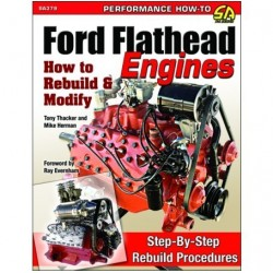 Ford Flathead Engines: How...
